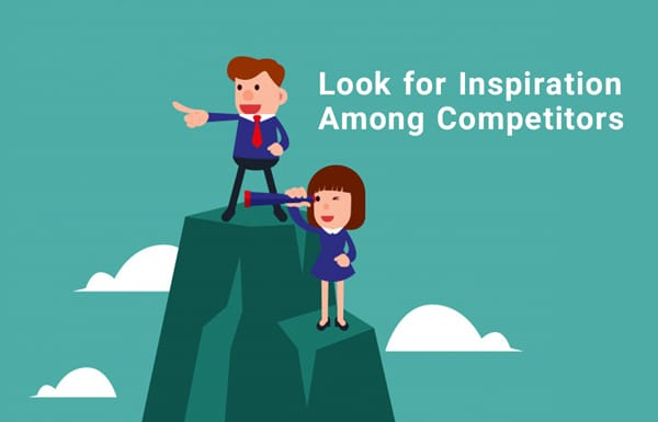 look for inspiration among competitors
