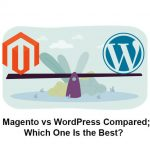 Difference Between Magento vs WordPress for Ecommerce 2021