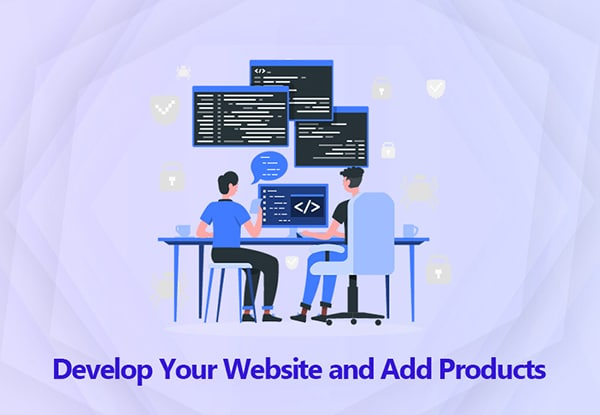 Develop Your Website and Add Products