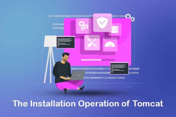 installation operation of tomcat