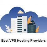 The Best VPS Hosting Providers Recommended in 2021!