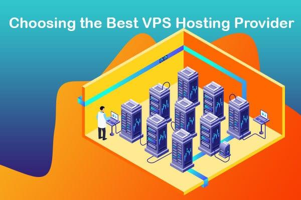 choosing the best vps hosting provider