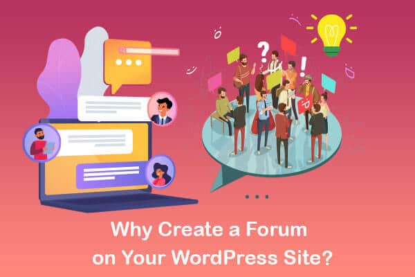 why create a forum on your wordpress site