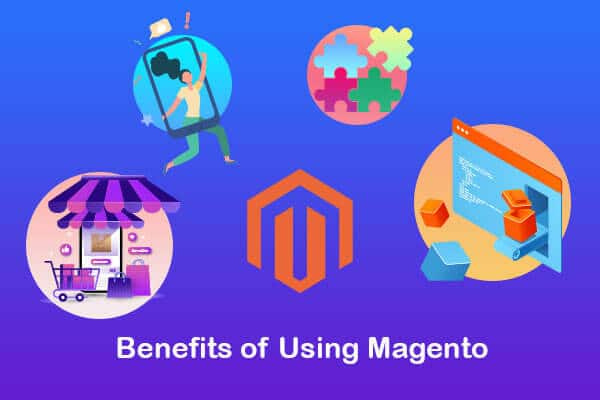 benefits of using magento